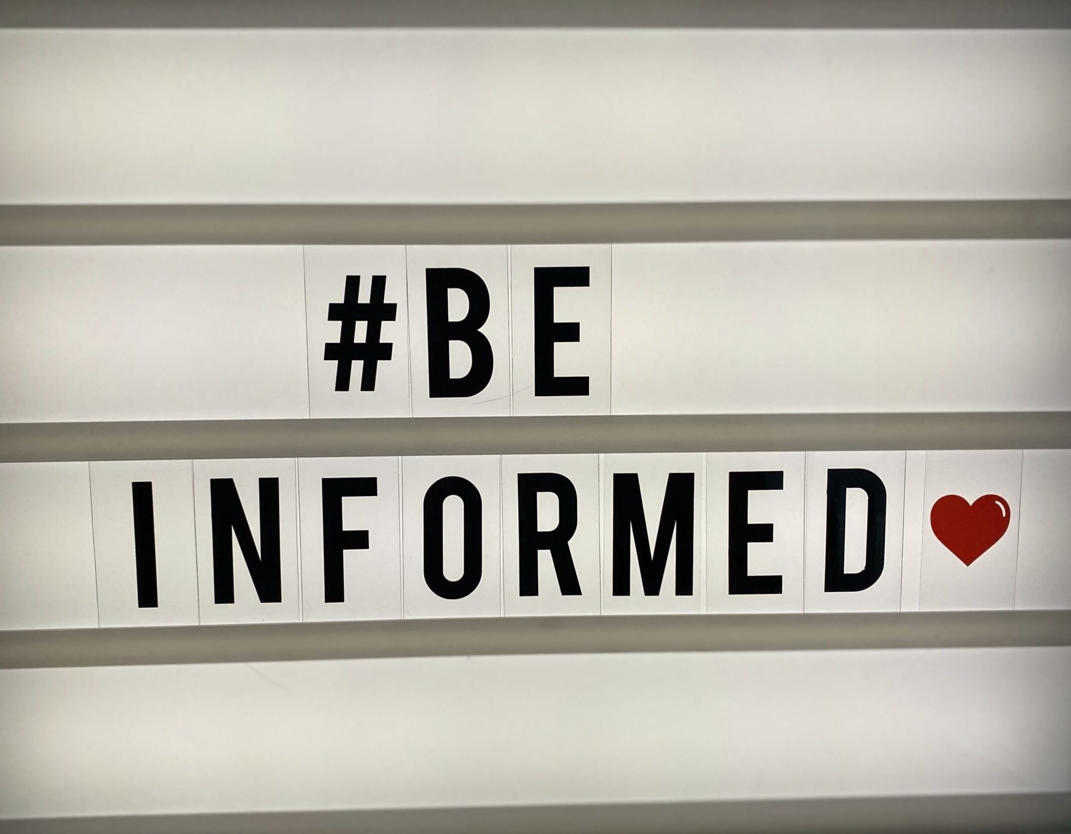 #Be Informed